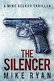 The Silencer (The Silencer Series Book 1)