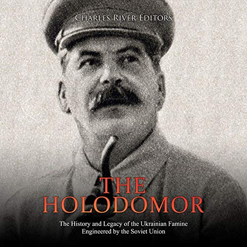 The Holodomor Audiobook By Charles River Editors cover art