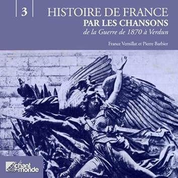 Histoires de France, volume 3 : De la Guerre de 1870 à Verdun