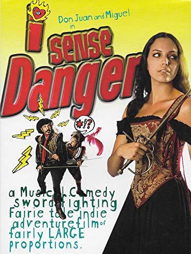 I Sense Danger