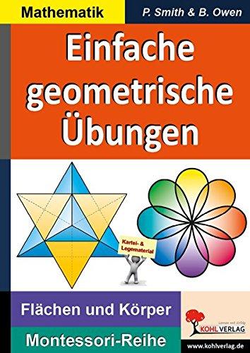 Einfache geometrische Übungen: Flächen und Körper (Montessori-Reihe / Lern- und Legematerial)