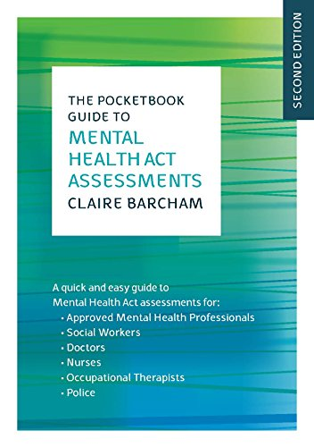 EBOOK: The Pocketbook Guide to Mental Health Act Assessments (UK Higher Education...