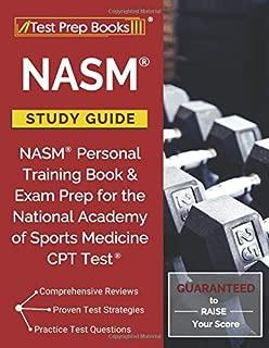 NASM Study Guide: NASM Personal Training Book & Exam Prep for the National Academy of Sports Medicine CPT Test