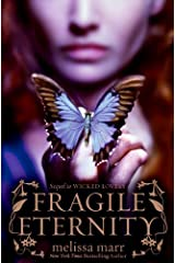 Fragile Eternity (Wicked Lovely Book 3) Kindle Edition