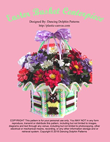 Easter Basket Centerpiece: Plastic Canvas Pattern (English Edition)