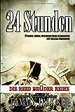 24 Stunden (Die Reed Brüder Reihe, Band 5)