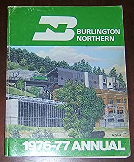 Burlington Northern 1976-77 Annual