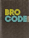 Bro Code Locking Journal