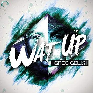 Wat Up (Original Mix)