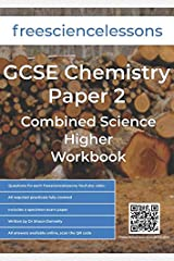 Freesciencelessons GCSE Chemistry Paper 2: Combined Science Higher Workbook (Freesciencelessons GCSE Combined Science Higher Tier) Paperback