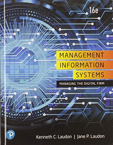 Compare Textbook Prices for Management Information Systems: Managing the Digital Firm Plus MyLab MIS with Pearson eText -- Access Card Package 16 Edition ISBN 9780135409091 by Laudon, Kenneth,Laudon, Jane