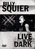 Billy Squier - Live in the Dark