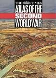 """Times"" Atlas of the Second World War"
