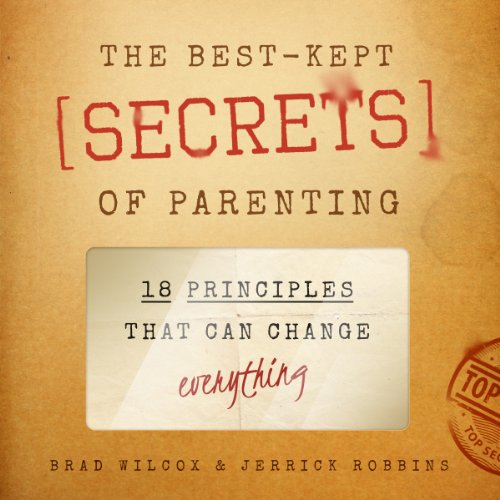 The Best-Kept Secrets of Parenting audiobook cover art
