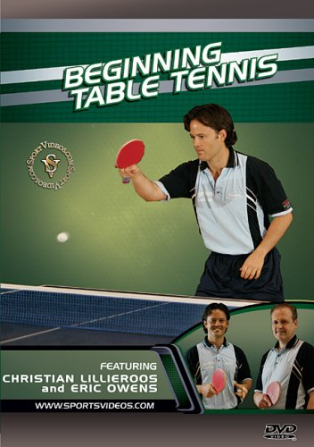 Beginning Table Tennis DVD featuring Coach Christian Lillieroos and Eric Owens