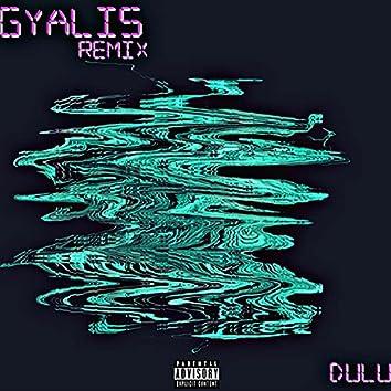 Gyalis (Remix)
