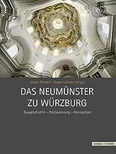 Das Neumunster Zu Wurzburg: Baugeschichte-restaurierung-konzeption (German Edition)