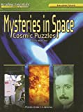 Mysteries in Space: Cosmic Puzzles (Reading Essentials in Science)