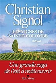 Les vignes de Sainte-Colombe par Christian Signol