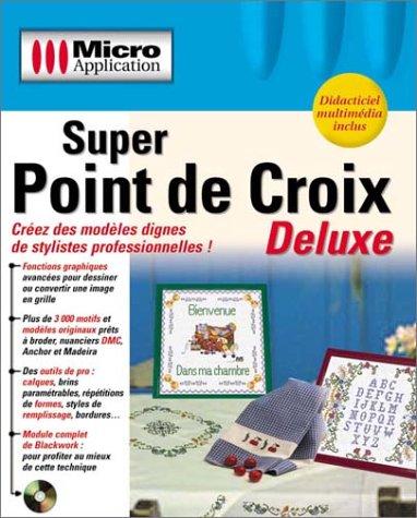 Super Point de Croix Deluxe