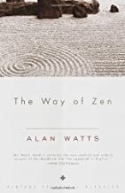 The Way of Zen by Watts, Alan W.(January 26, 1999) Paperback