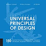 The Pocket Universal Principles of Design: 150 Essential Tools for Architects, Artists, Designers, Developers, Engineers, Inventors, and Makers (English Edition)