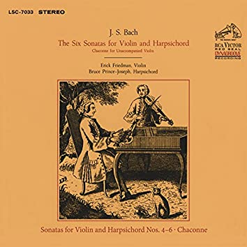 Bach: Sonats for Violin and Harpsichord Nos. 4-6 & Chaconne from Partita for Solo Violin No. 2 in D Minor, BWV 1004