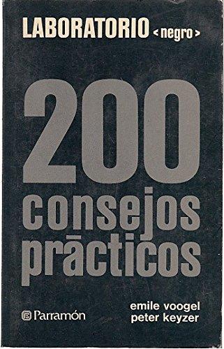 LABORATORIO 'NEGRO'. 200 CONSEJOS PRÁCTICOS