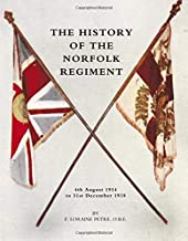 History of the Norfolk Regiment4th August 1914 to 31st December 1918
