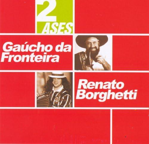 Gaúcho Da Fronteira & Renato Borghetti