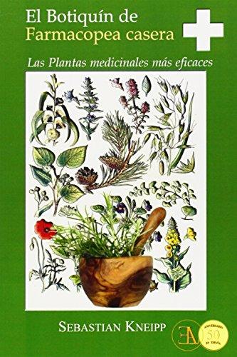 El botiquín de farmacopea casera : las plantas medicinales más eficaces