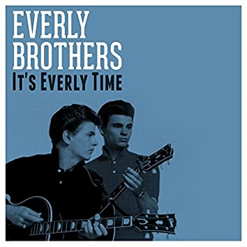It's Everly Time