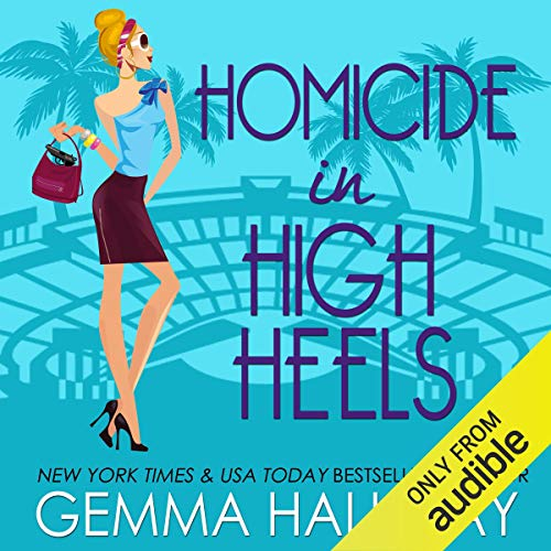 Homicide in High Heels Audiobook By Gemma Halliday cover art