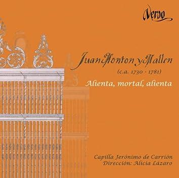 Juan Montón y Mallén: Alienta, mortal, alienta