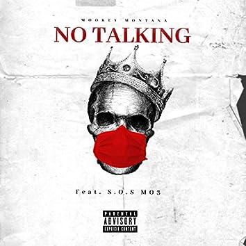 No Talking (feat. S.O.S Mo3)