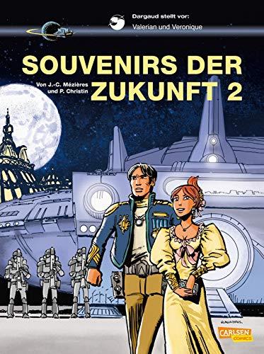 Valerian und Veronique 23: Souvenirs der Zukunft 2 (23)