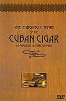 Fabulous Story of the Cuban Cigar [DVD]