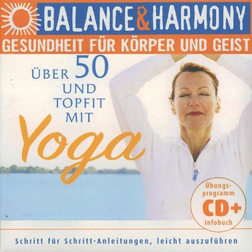 Gesundheit für körper und geist: Über 50 und Topfit mit Yoga