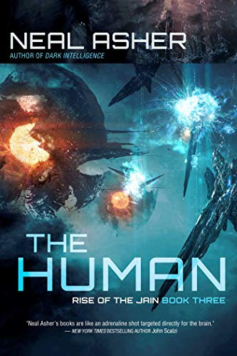 Compare Textbook Prices for The Human: Rise of the Jain, Book Three 3  ISBN 9781949102376 by Asher, Neal