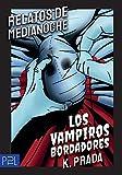 Los Vampiros Bordadores: Relatos de Medianoche