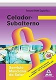 Celador-Subalterno, Servicio Murciano de Salud. Parte específica