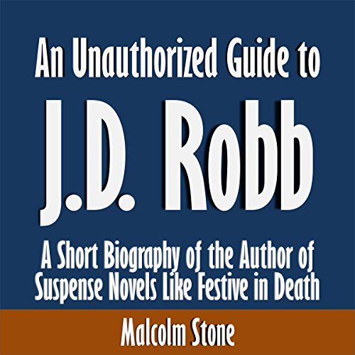 An Unauthorized Guide to J.D. Robb audiobook cover art