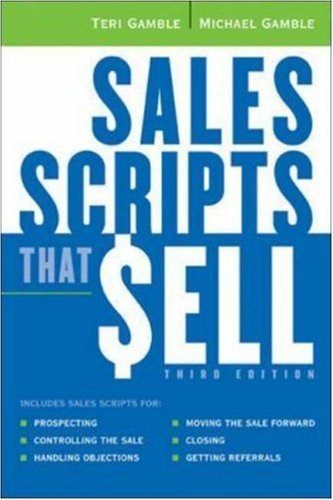 Sales Scripts That Sell. by Teri K Gamble (1-Sep-2007) Paperback