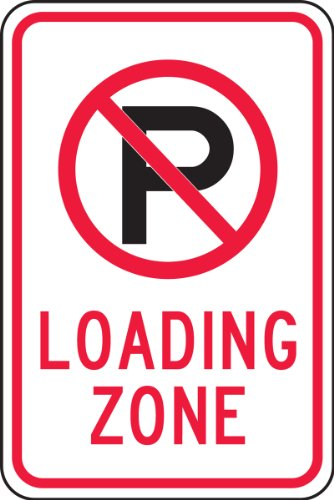"""Accuform FRP143RA Engineer-Grade Reflective Aluminum Parking Sign, Legend""""(NO Parking) Loading Zone"""", 18"""" Length x 12"""" Width x 0.080"""" Thickness, Red/Black on White"""