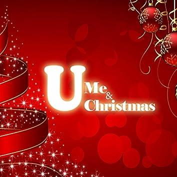 U Me & Christmas