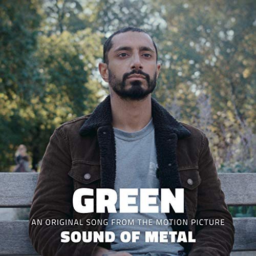 """Green (An Original Song from the Motion Picture """"Sound of Metal"""")"""