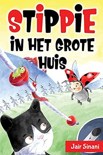 Stippie in het Grote Huis (Dutch Edition)