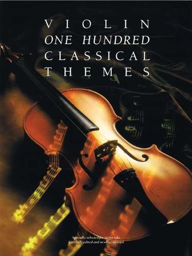 One Hundred Classical Themes: Violin