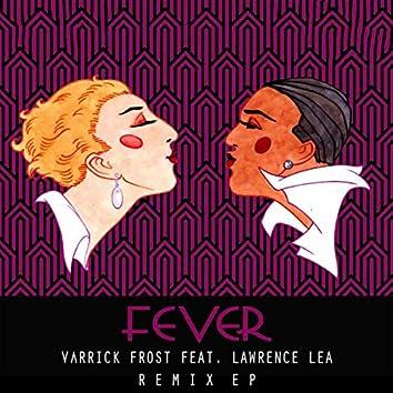 Fever Remixes