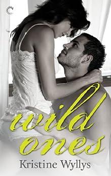 Wild Ones (The Lane Book 1) by [Kristine Wyllys]
